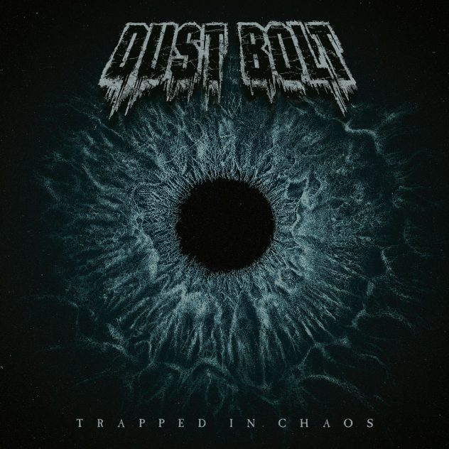 Dust Bolt - Trapped in Chaos (2018)