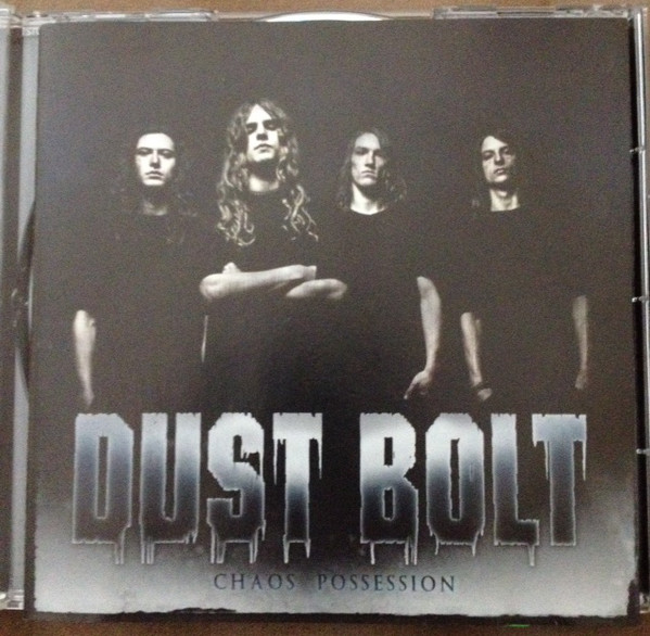 Dust Bolt - Chaos Possession (2010)
