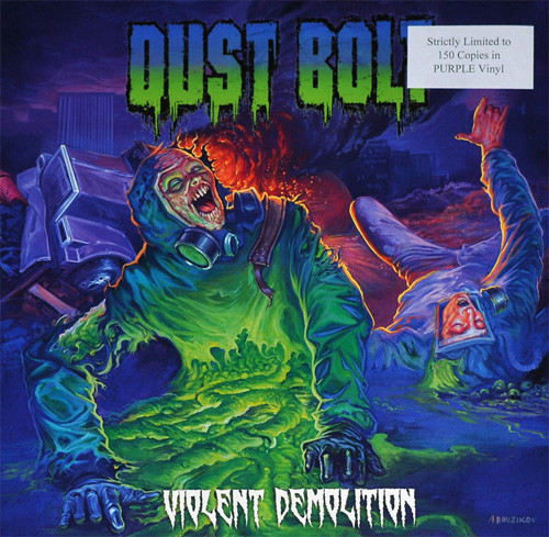 Dust Bolt - Violent Demolition (2012)